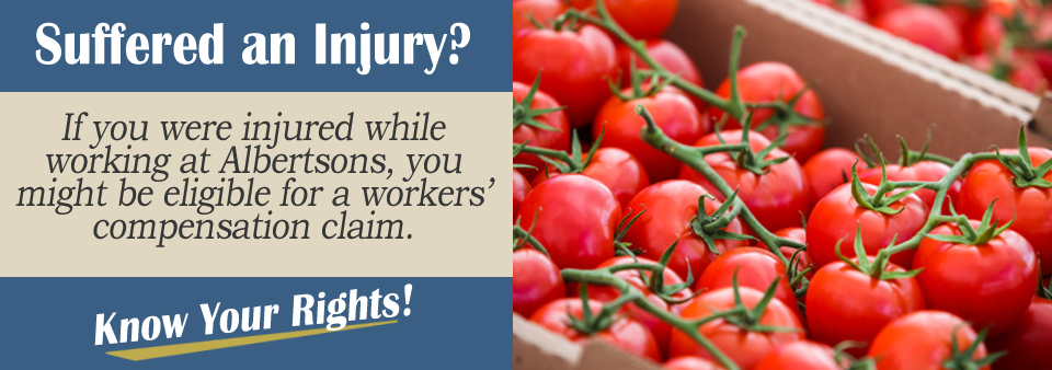 Qualifying for Workers' Comp After an Injury at Albertsons*