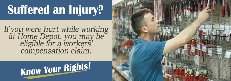 Workers' Compensation Claim if Injured at Home Depot*