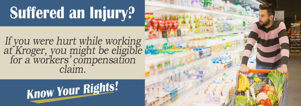 Workers' Compensation Claim if Injured at a Kroger*