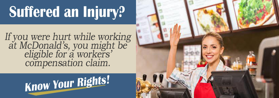 Workers' Compensation Claim if Injured at a McDonald's*