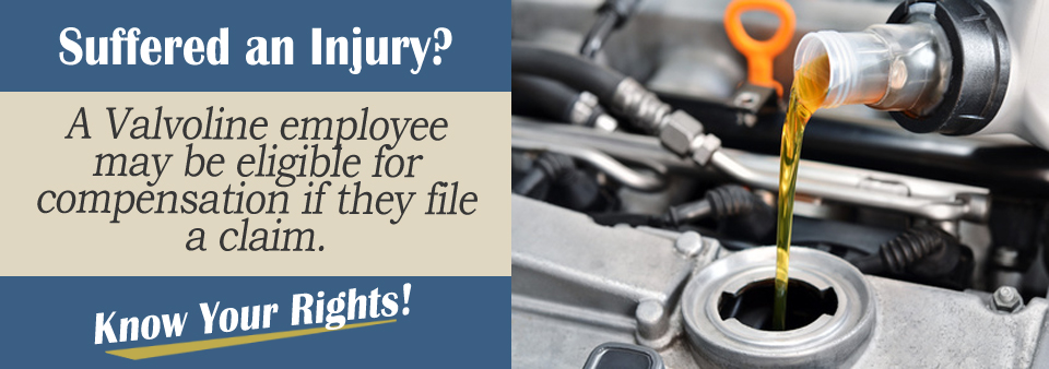 I Got Hurt Working for Valvoline. What Are My Options?* | www ...