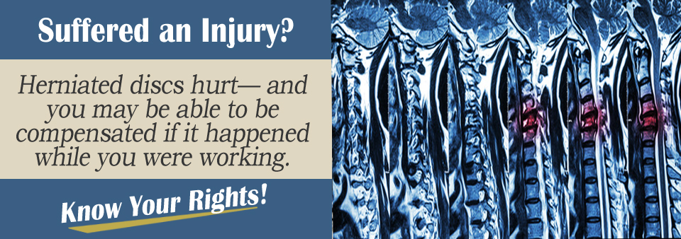 Herniated Discs and Workers' Comp